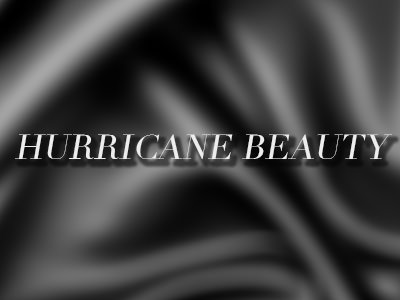 Hurricane Beauty